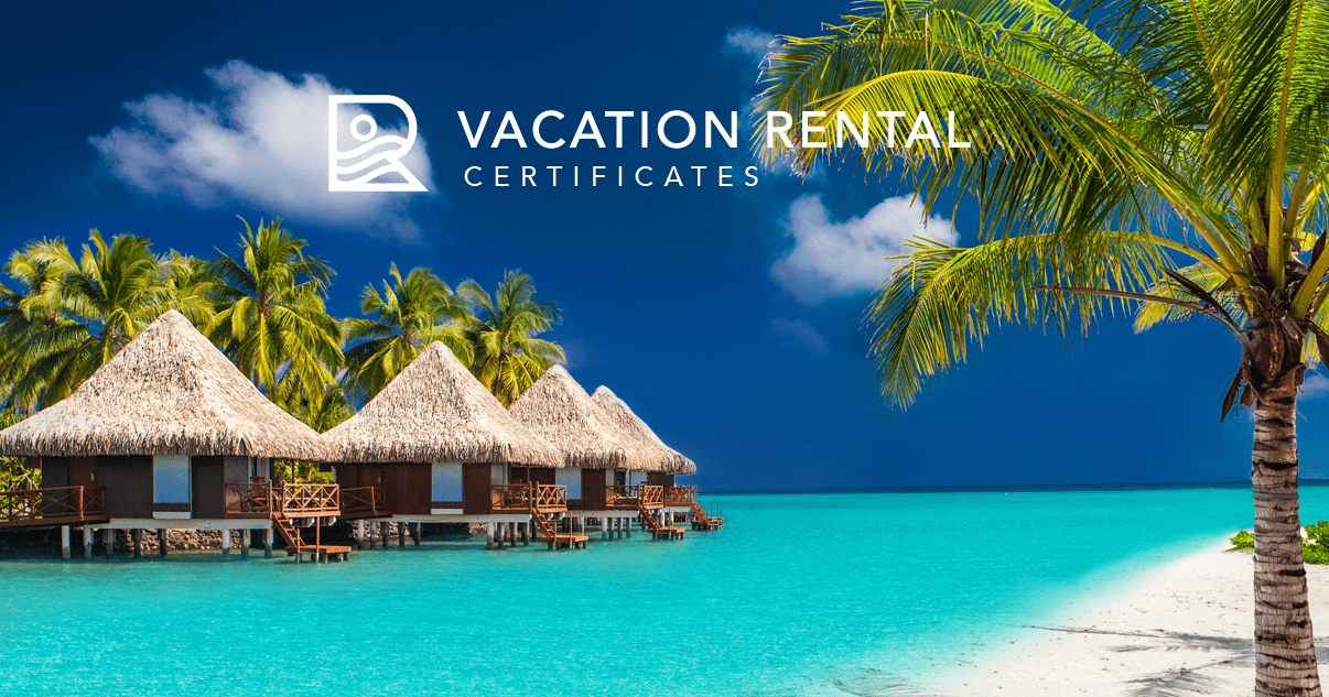 Vacation Rental Certificates Home